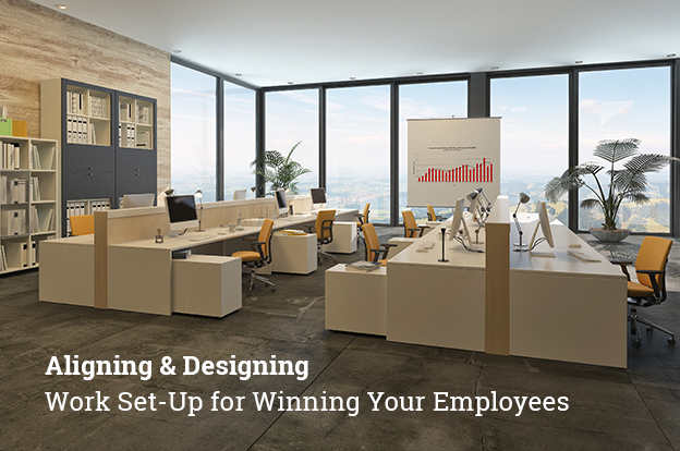 Aligning and Designing Work Set-Up for Winning Your Employees