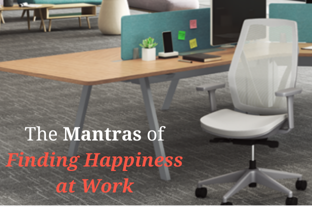 The Mantras of Finding Happiness at Work